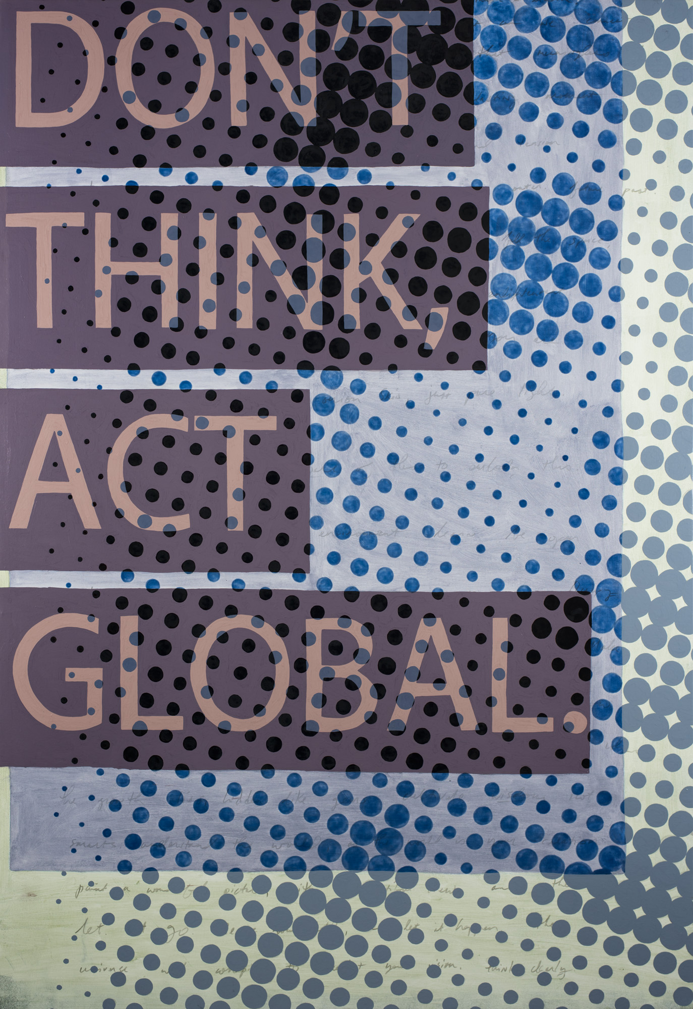Don't Think, Act Global