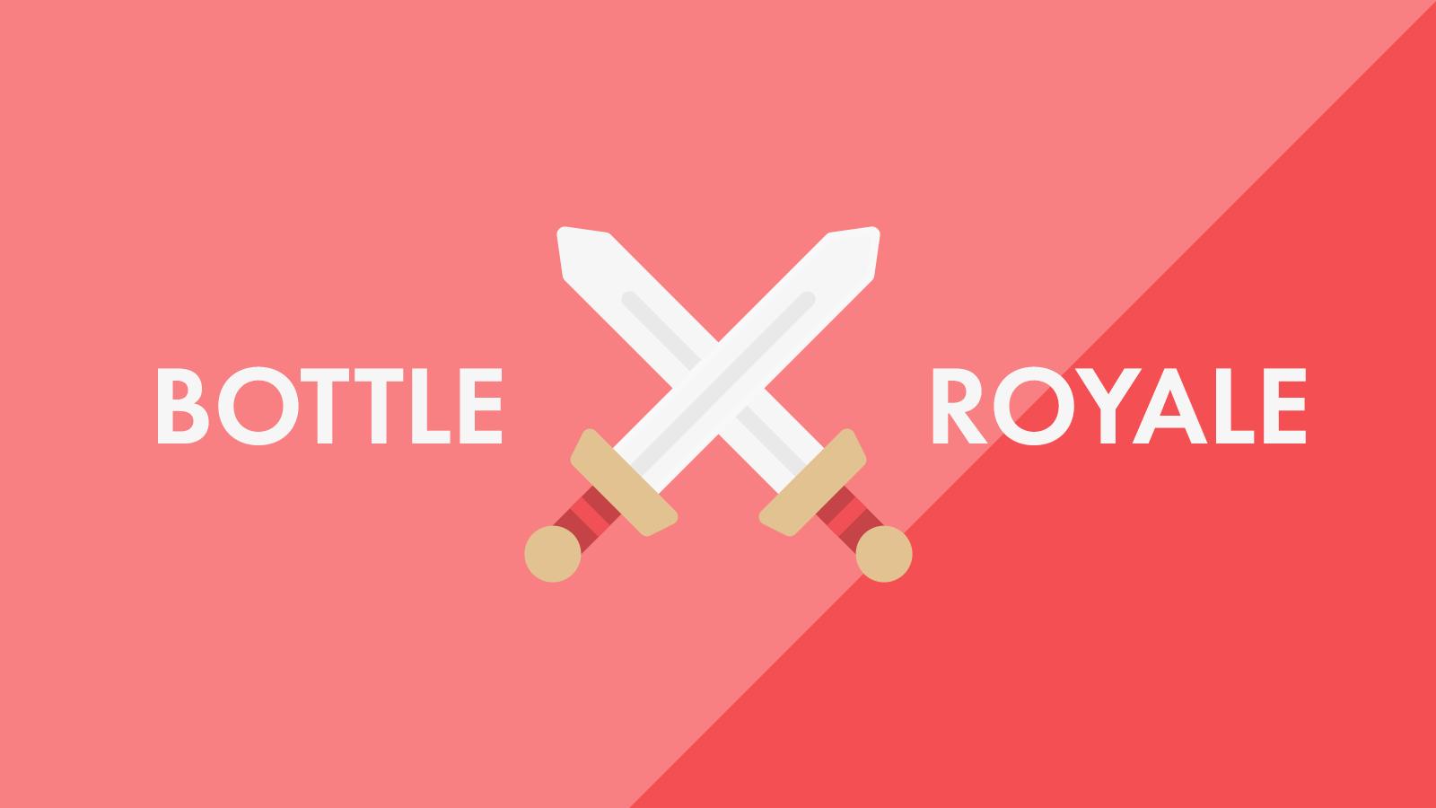 bottle royale.png