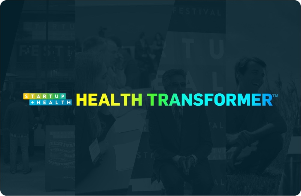 StartUp Health Launches HEALTH TRANSFORMER Blog - May 2017