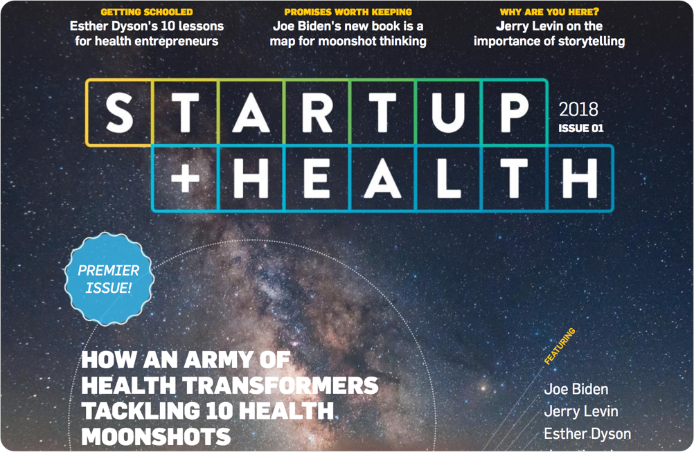 Launch of the Premier Issue of StartUp Health Magazine - January 2018