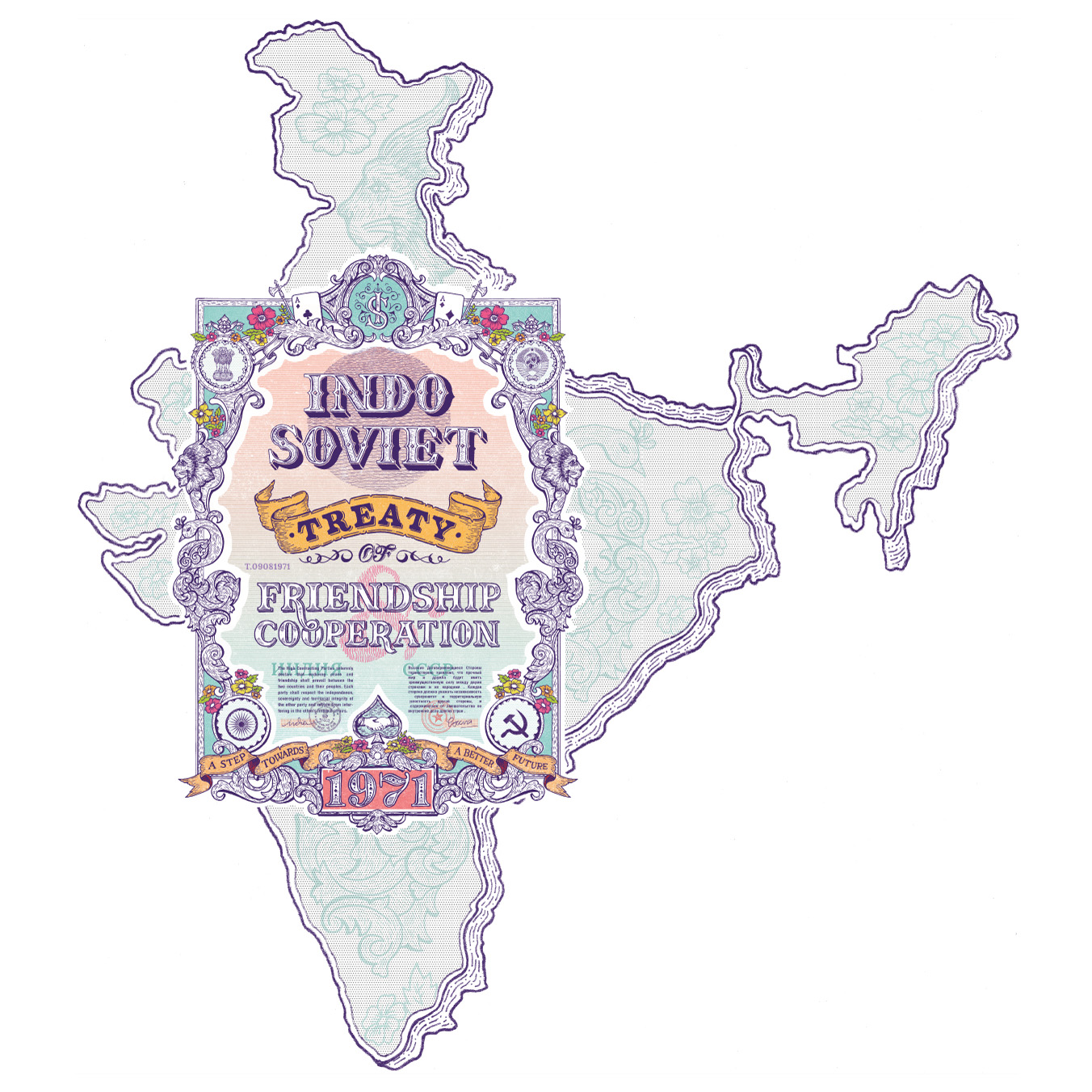 """1971 : """"The Indo–Soviet Treaty of Peace, Friendship and Cooperation was a treaty signed between India and the Soviet Union in August 1971 that specified mutual strategic cooperation. The final piece is going to be a mix of type and illustrations that will take to the past of handcrafted masterpieces."""" ~ Niteesh Yadav"""