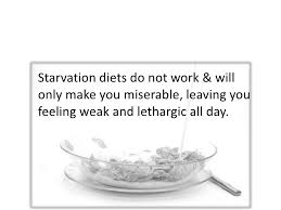 Starvation diets are very unhealthy and not a long term solution to weight control. Eventually you need to learn the right way to eat.