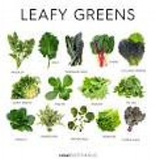 Eat greens to prevent various health conditions.