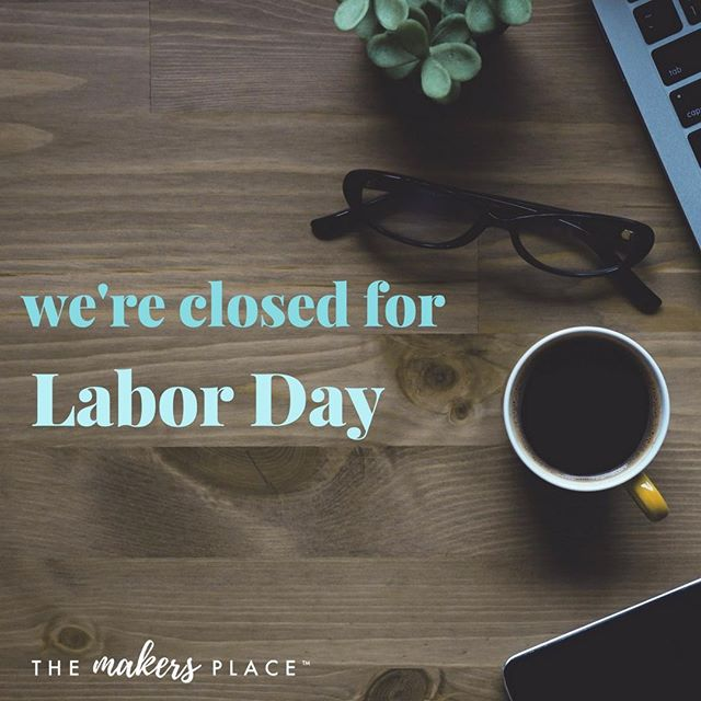 However you're spending your Labor Day, we hope you find some rest! Join us again tomorrow for another great day of coworking start at 8:00am!  #TheMakersPlace #MakersPlaceSac #Sacramento #Sac #SacParents #Parents #Parenting #Momprenuer #Leadership #Life #Work #Tips #Success #Entrepreneur #Coworking #Kids #Childcare #Family #Create #Placemaking #Local #BeLocal #SacTown #GoodCoffee #Coffee #Values #Closed #LaborDay #Holiday