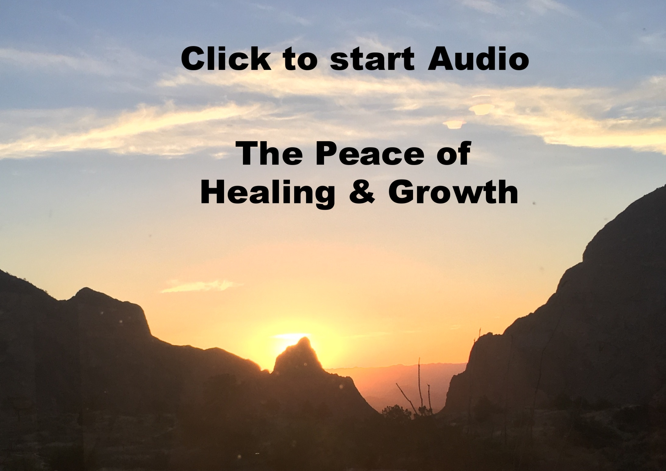 Audio on The Peace of Healing & Growth
