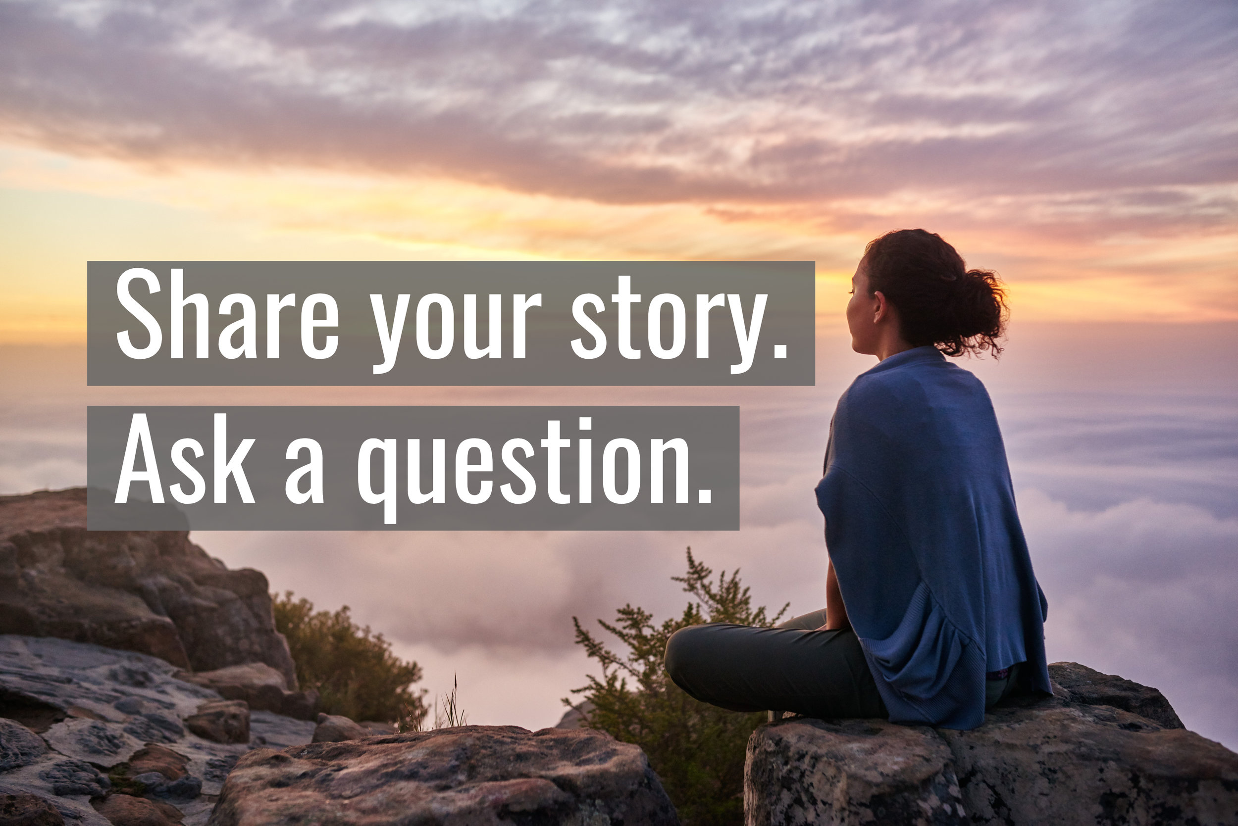 Your story and experience matter.