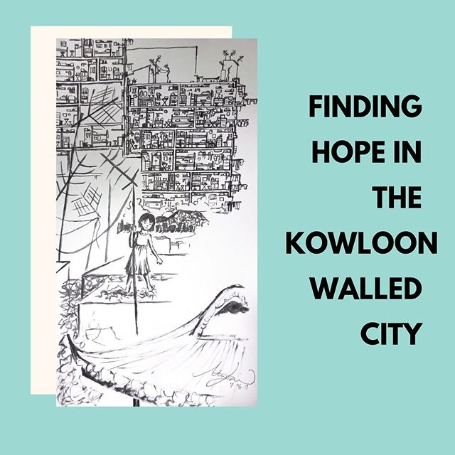 """• FINDING HOPE IN THE KOWLOON WALLED CITY • """"The buildings were so crowded together that light could not reach the ground; it was a menacing, dark maze."""" • Art and analysis by Maia Lim Live now, link in bio"""