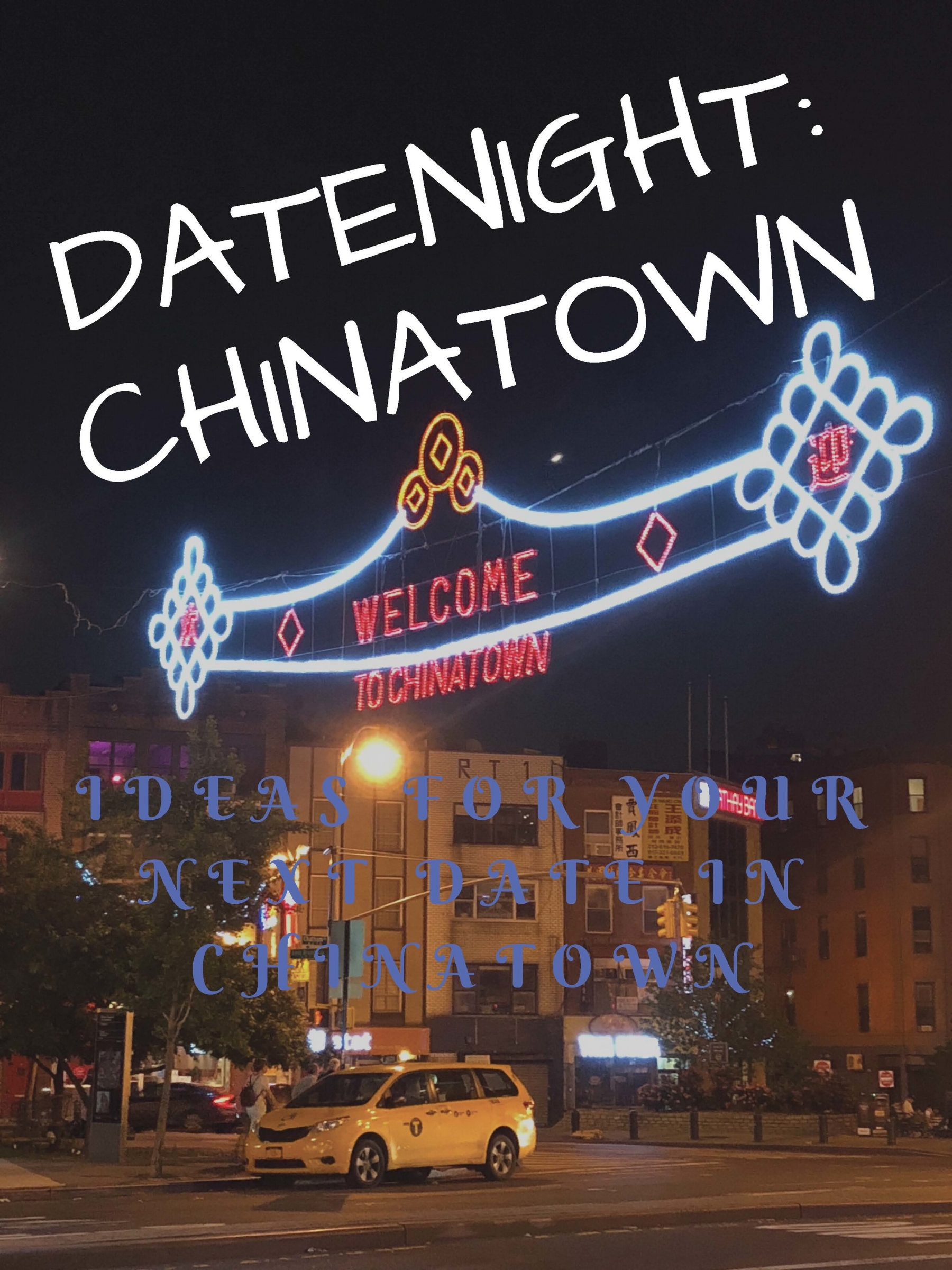 You can't miss Chinatown with it's bright lights and welcoming signs that invites everyone to experiences its excitement.  Chinatown, NYC 2018.