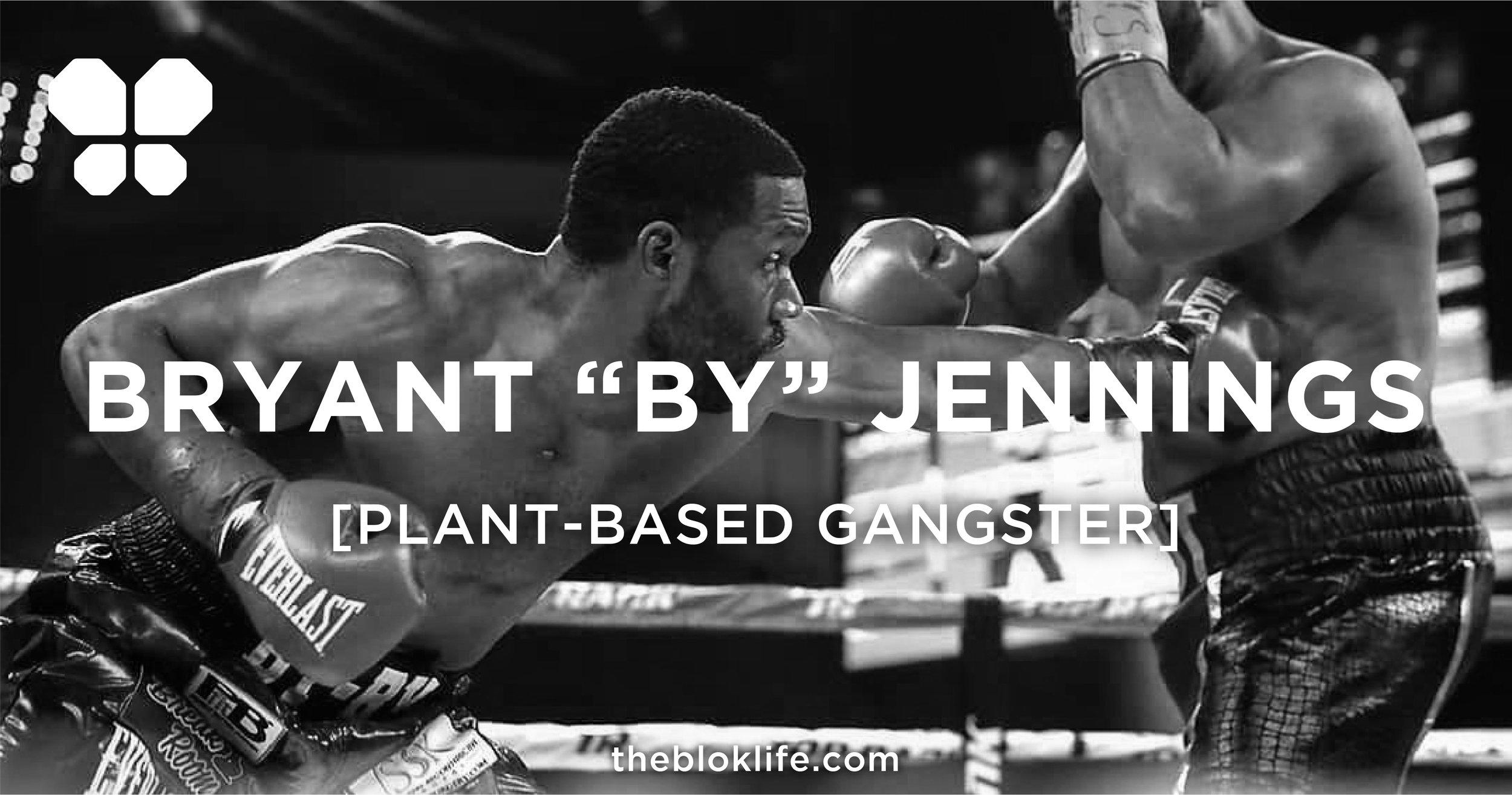 bryant-jennings-plant-based-gangster-vegan-blok-social.jpg
