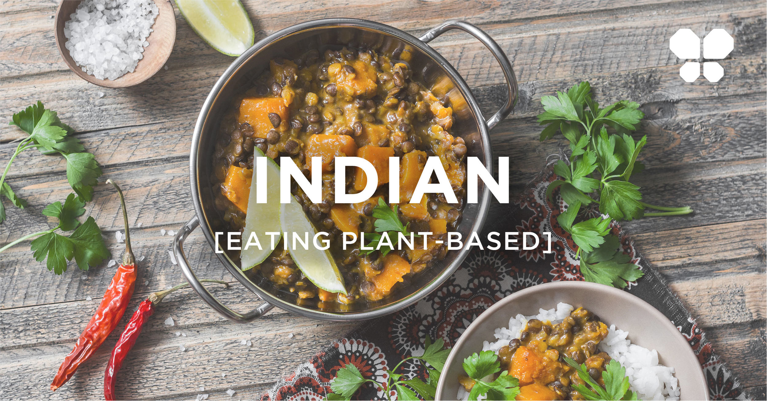 Eating out vegan Indian cuisine. Plant-based tips for eating Indian food.