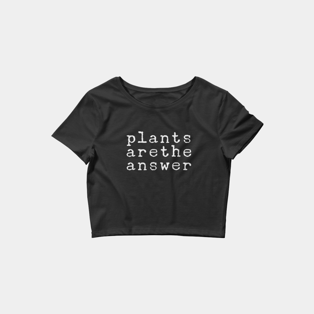 plants are the answer vegan crop top t-shirt in black and white. plant based crop top t-shirt.