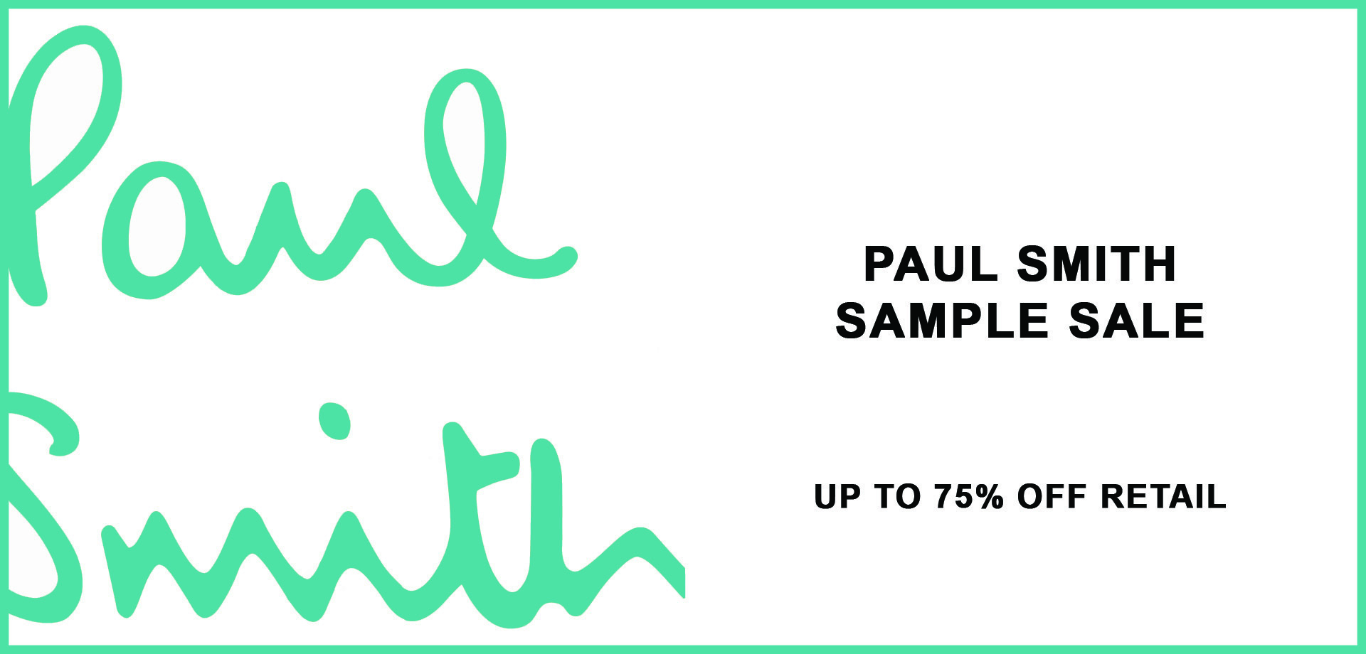 BANNER_PAUL-SMITH-Sample-Sale_260NY_May19.jpg
