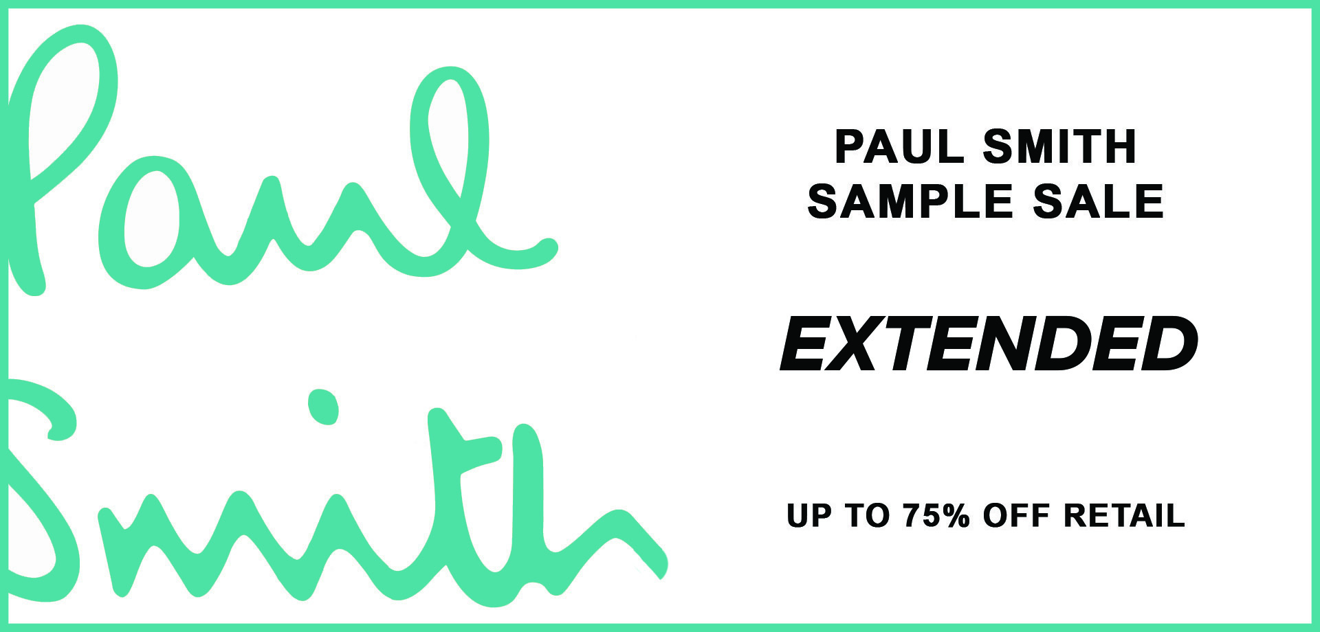 BANNER_EXTENDED_PAUL-SMITH-Sample-Sale_260NY_May19.jpg