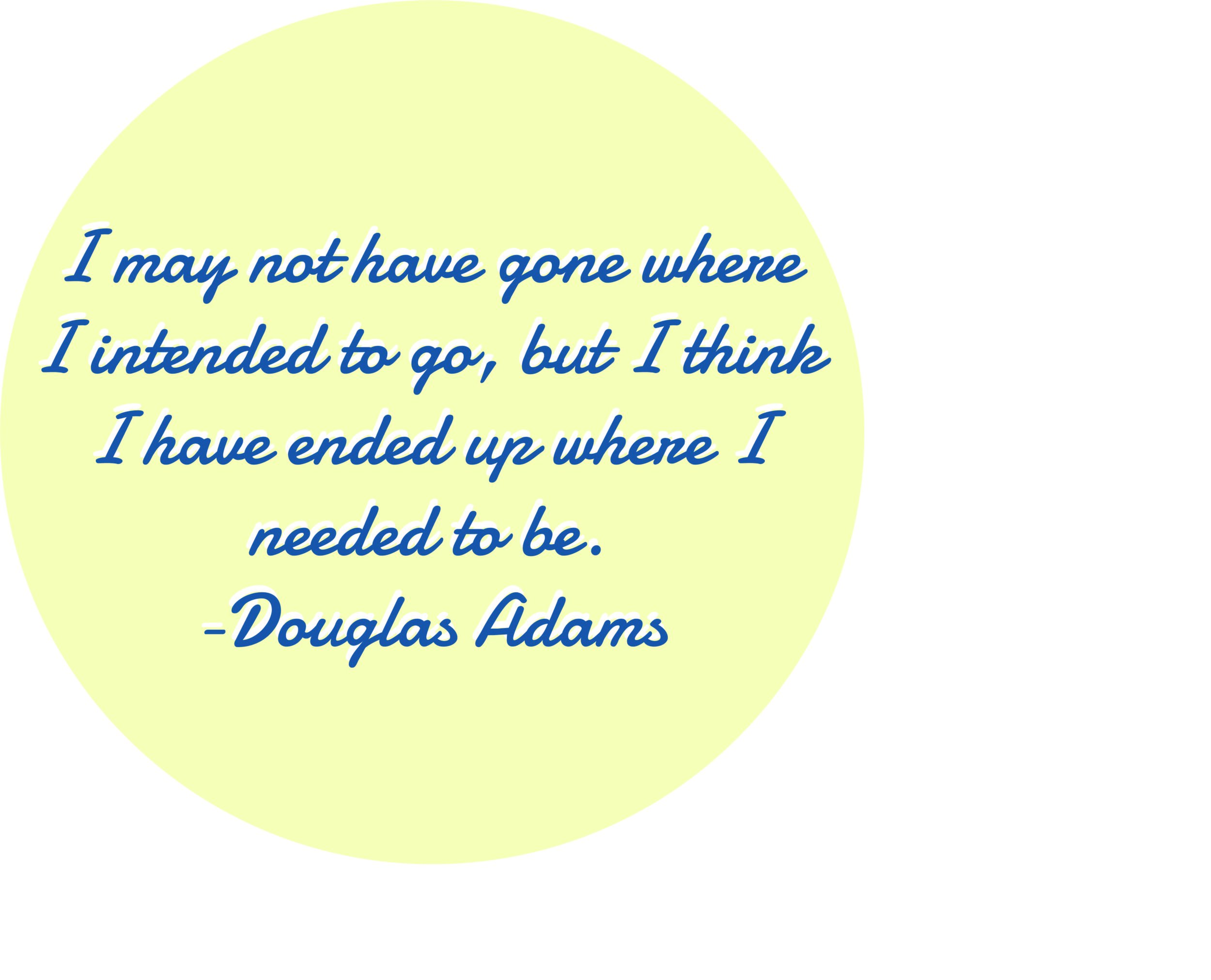Dougals Adams quote 1.jpg