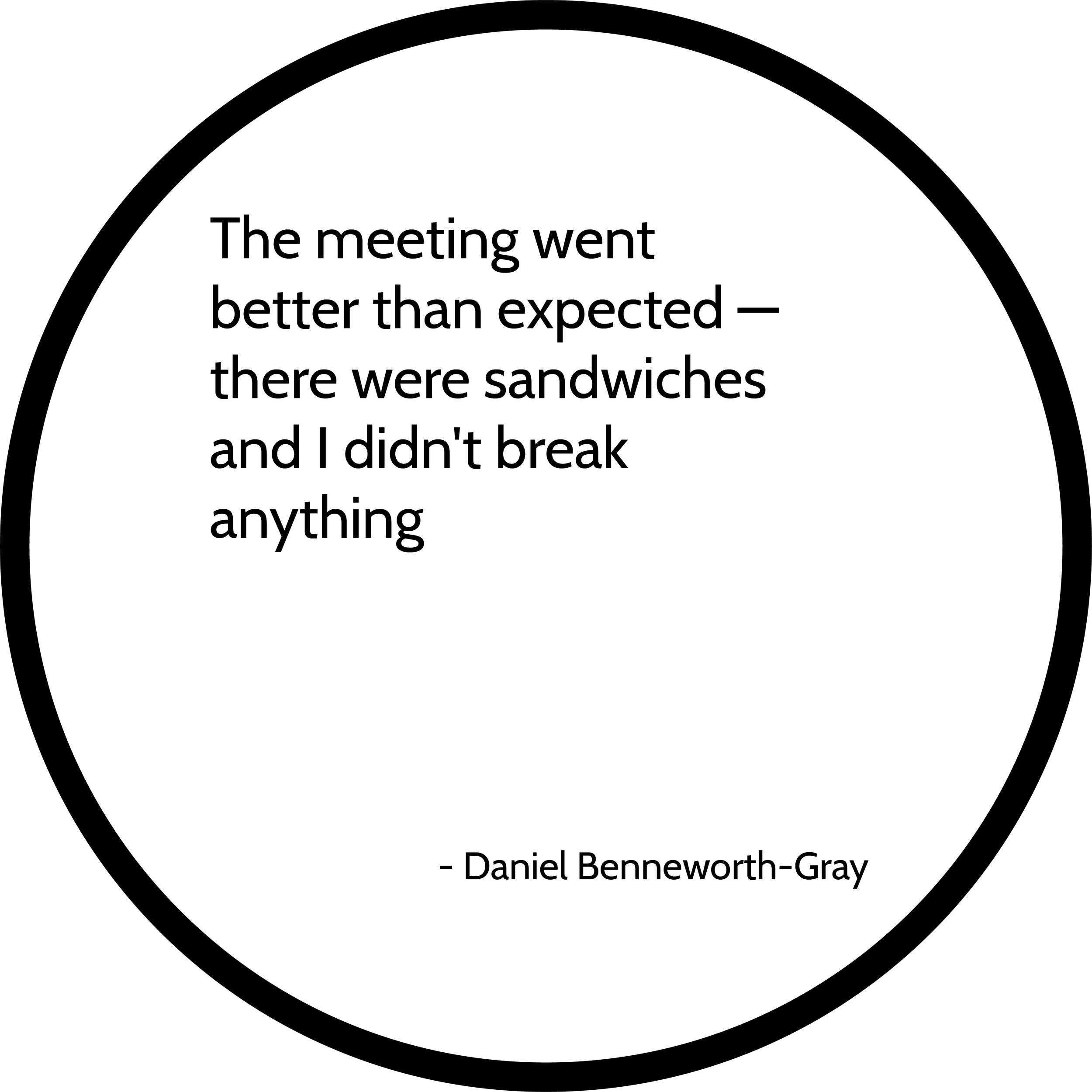 Daniel Benneworth-Gray quote 2019.04.24.png