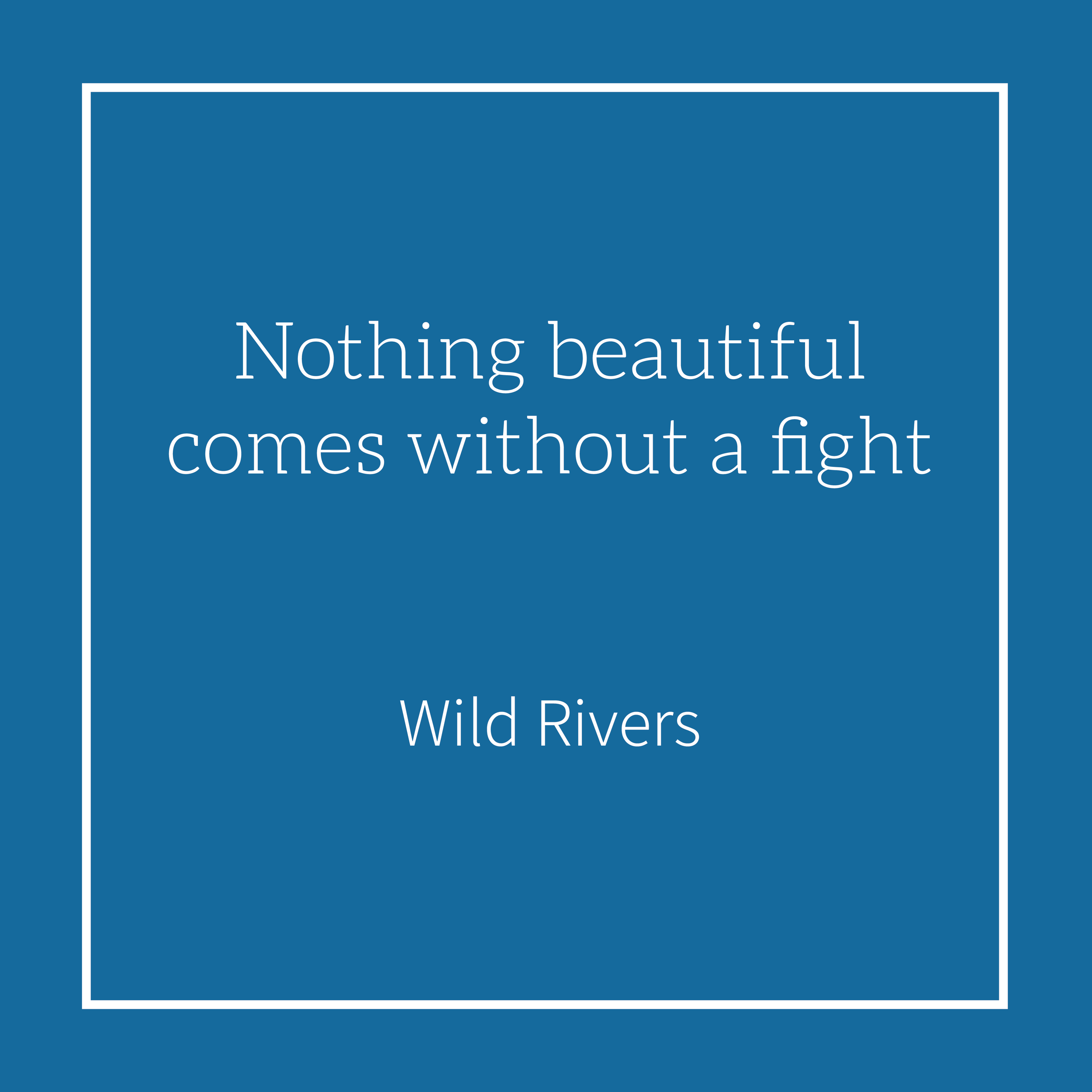 2019.05.31 Wild Rivers.png