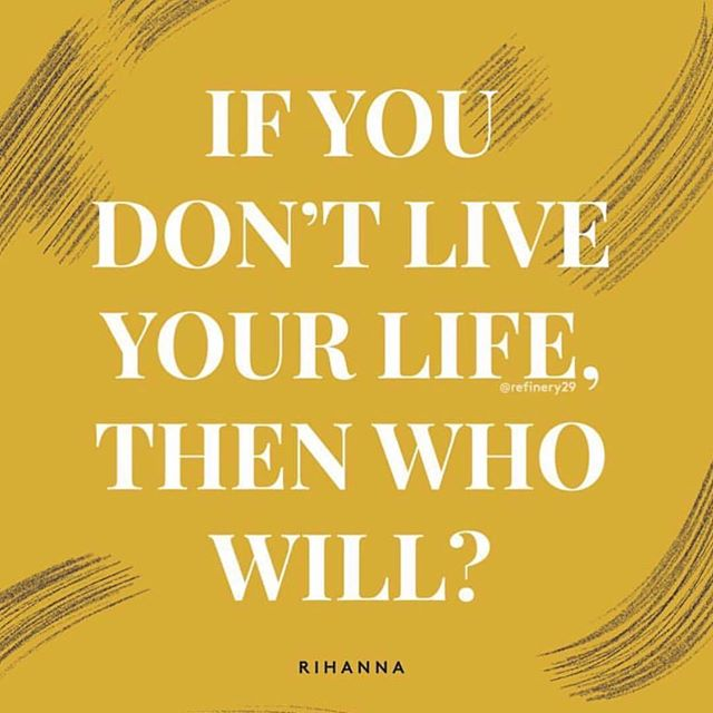 The goddess @badgalriri has spoken ✨ Make every moment count. #LetsGetStarted • • • #repost from @thelifecurrency via @refinery29
