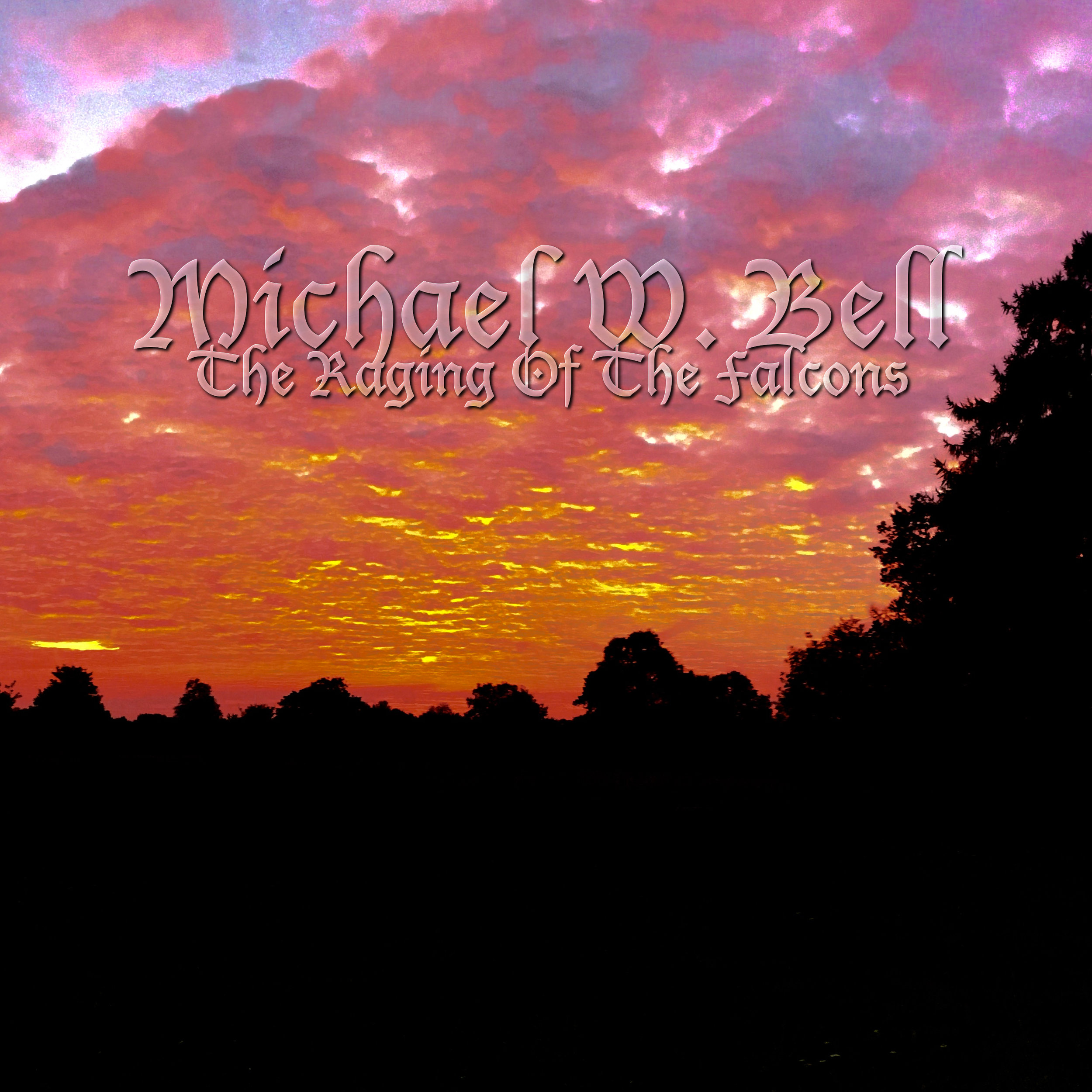 MICHAEL W. BELL - The Raging Of The Falcons - AEP0005 - Single