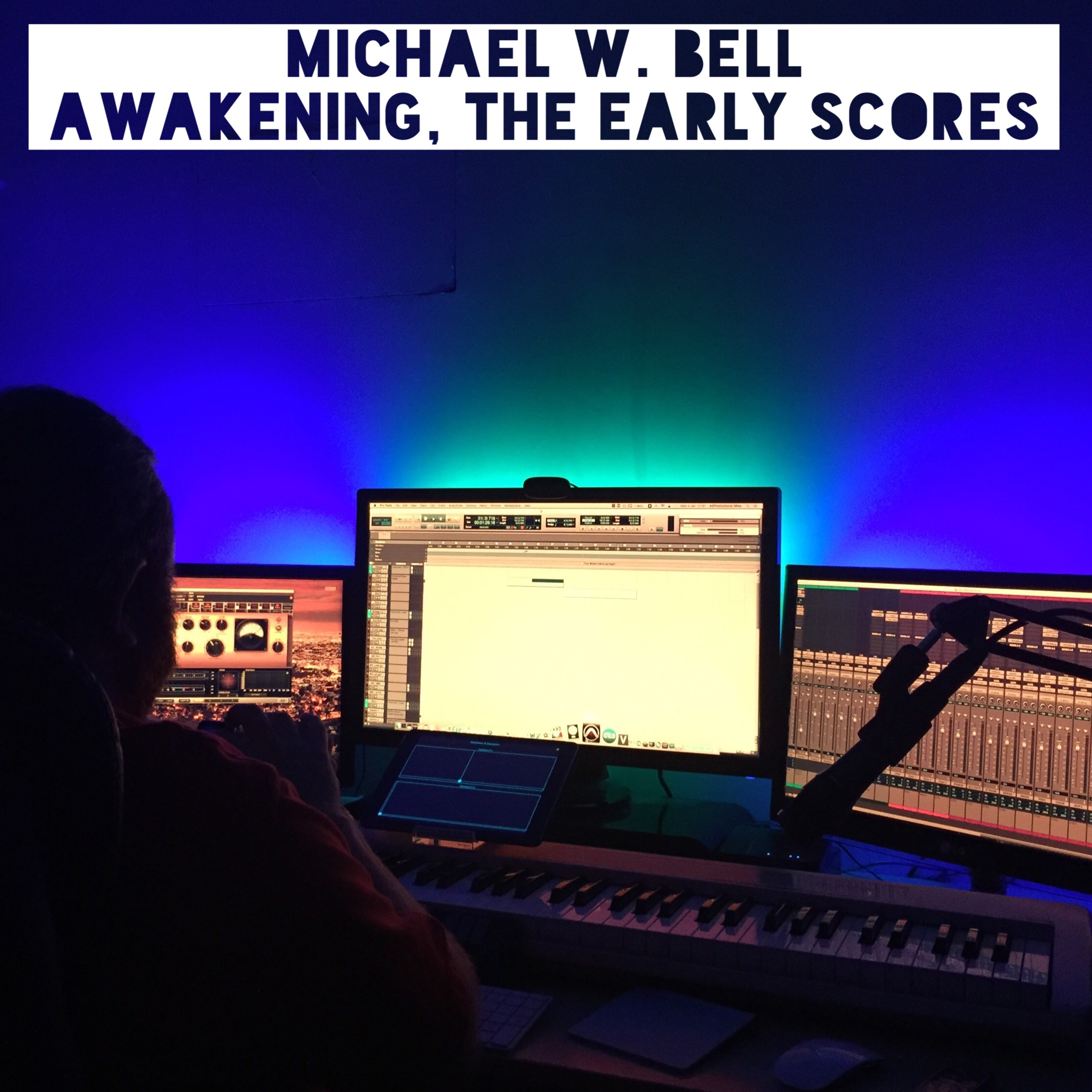 MICHAEL W. BELL - Awaking, the Early Scores - AEP0003 - LP