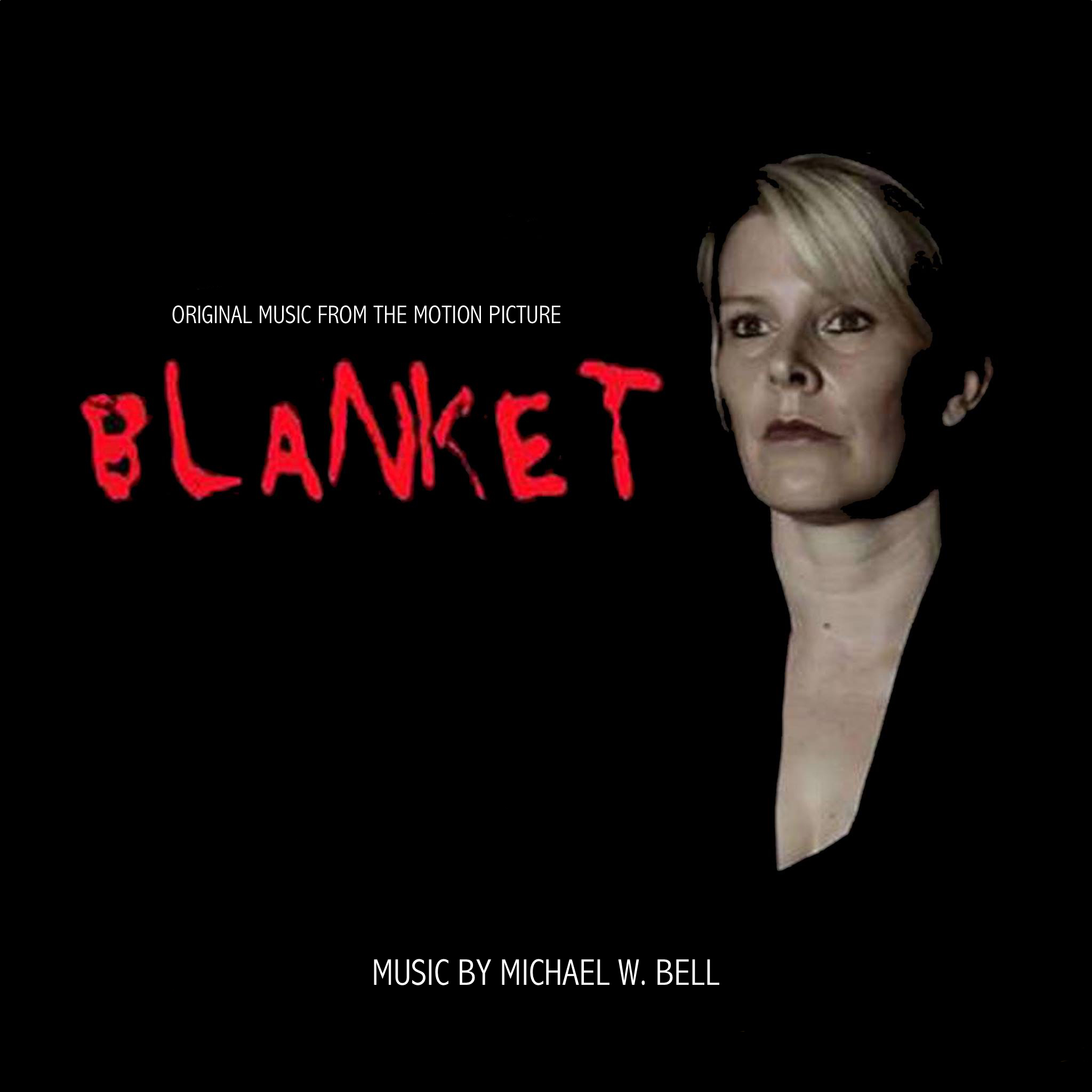 MICHAEL W. BELLBlanket (Original Motion Picture Score) - AEP0006 - LP