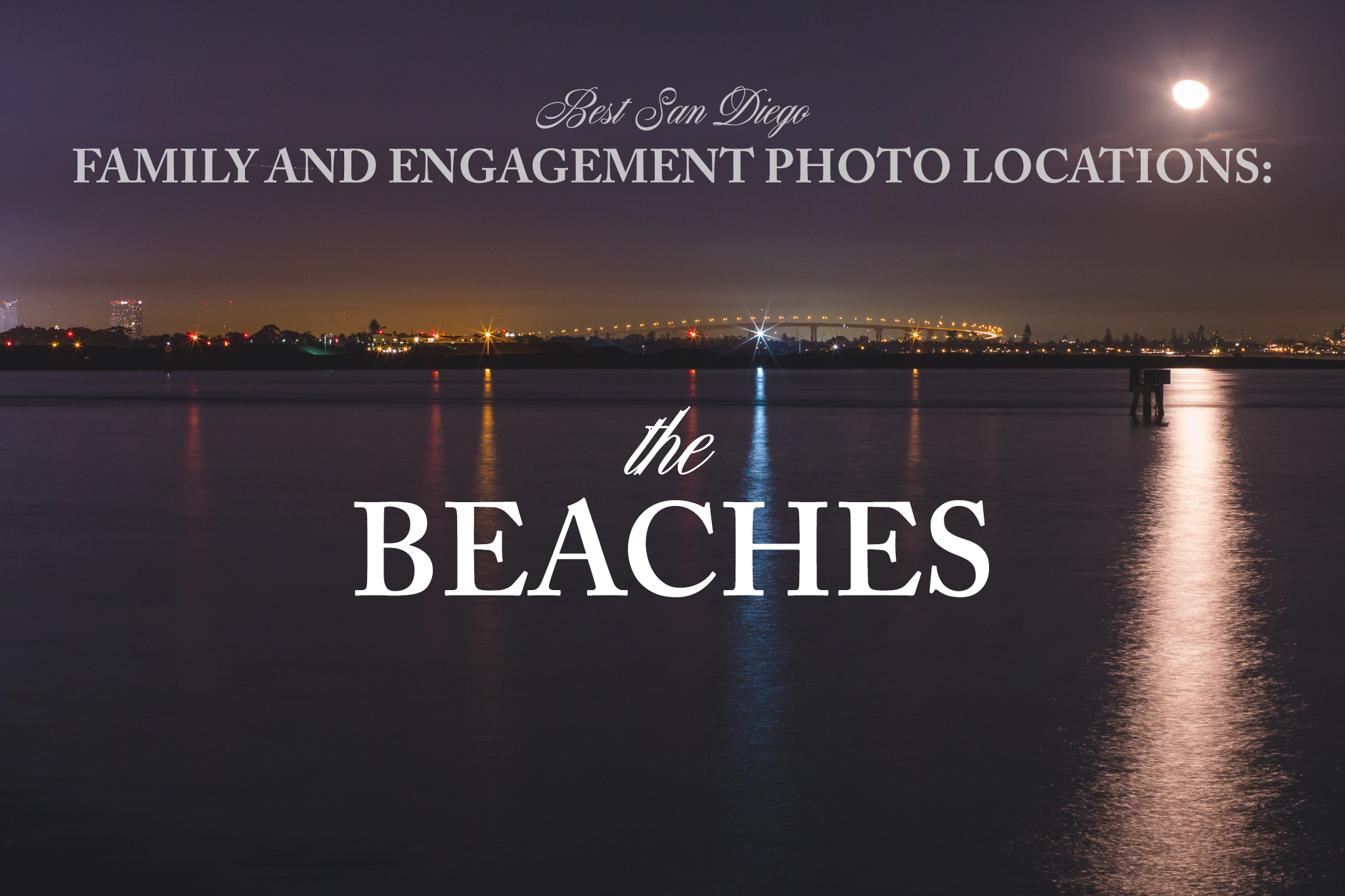 Best San Diego Photography Locations-Beaches
