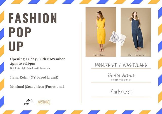 Ya'll know we love Mondays, they bring good news - We're popping up at  @modernist.biz / @wasteland.biz. and bringing you, all the way from New York City, pieces by @ilanakohn that will live in your closets,  season after season. . JOIN US this Friday, 30th Nov from 2pm for some drinks and things and shop shop shop.