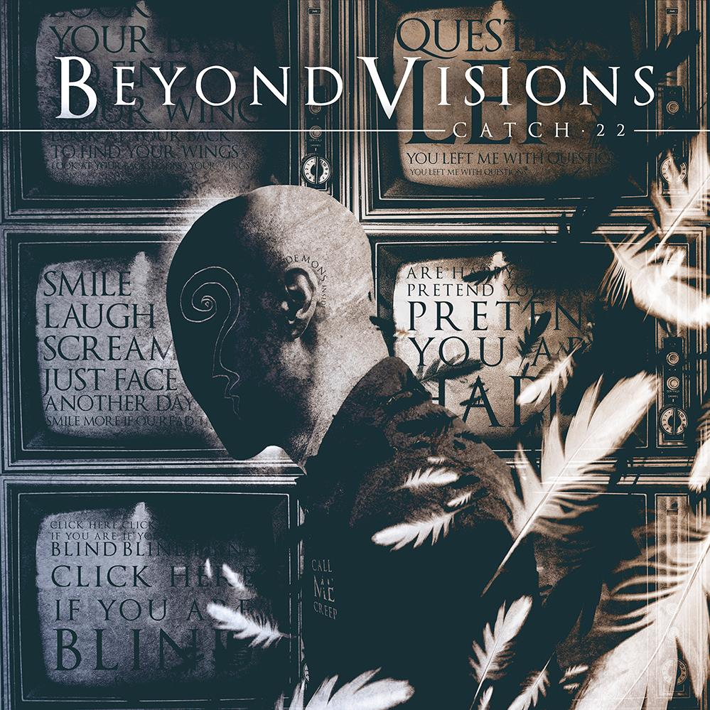 Beyond Visions - Catch 22
