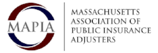 Proud Member of the MAPIA — Massachusetts Association of Public Insurance Adjusters.