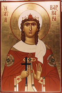 St. Barbara - Let us honor holy Barbara, Destroying the snares of the enemy, she escaped from them like a bird with the help of the Cross as a weapon.