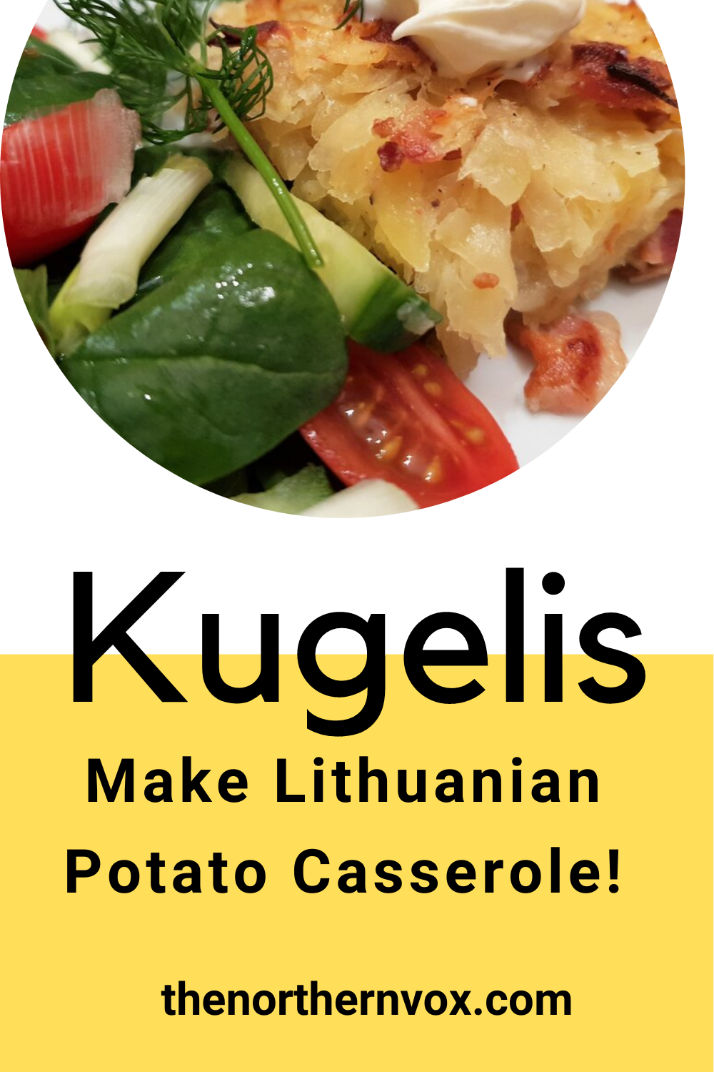 Lithuanian Kugelis Traditional Potato Bacon Casserole The Northern Vox