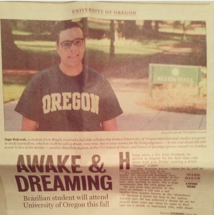 awake and dreaming: Brazilian student will attend the uo in the fall - Awake and Dreaming: Brazilian student will attend the UO in the fall. He was born into poverty in the town of Atibaia, a city just a tad smaller than Eugene known as the