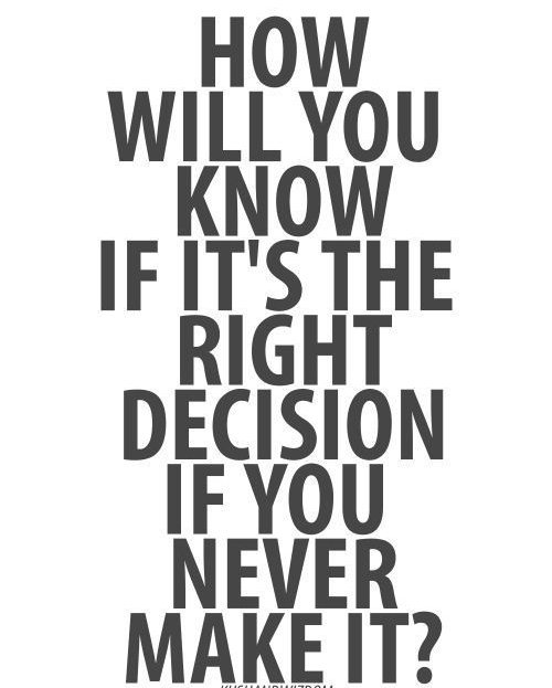 A question you need to ask yourself if you are thinking of doing something new whether that be a career change,a move or simply a trying a new hobby.Everybody makes mistakes but not everybody takes chances...after all wouldn't you rather a whoops than a what if?