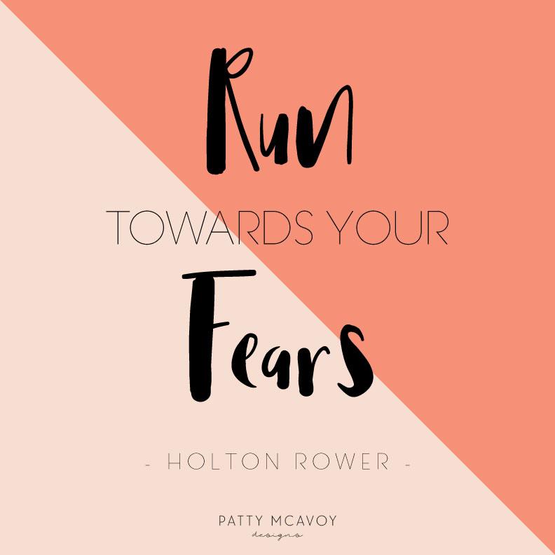 Run-Towards-Your-Fears_PMD.jpg