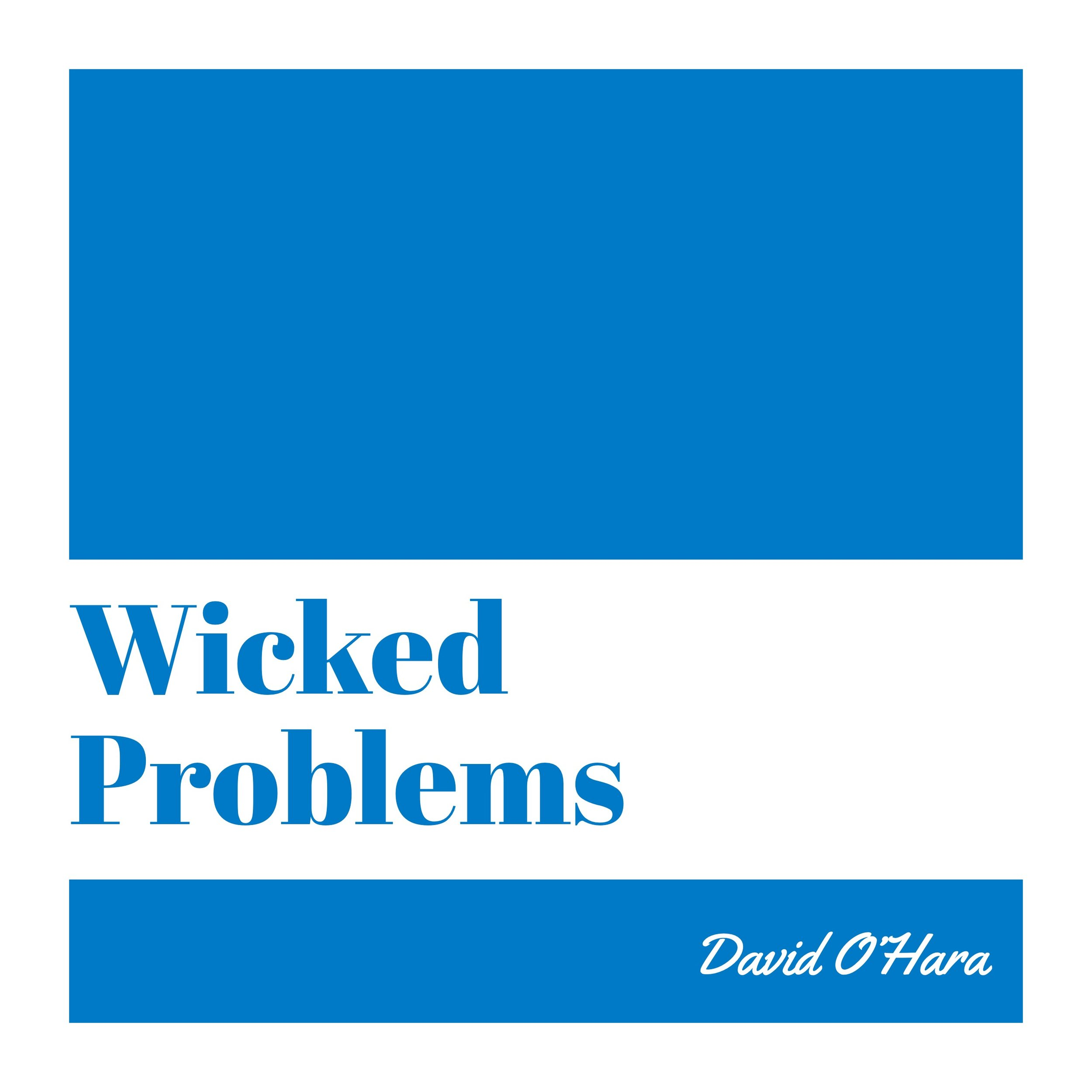 #104 | Wicked Problems: Lessons From The Ruins Of Maya; Machine Learning & Ethics w/ David O'Hara