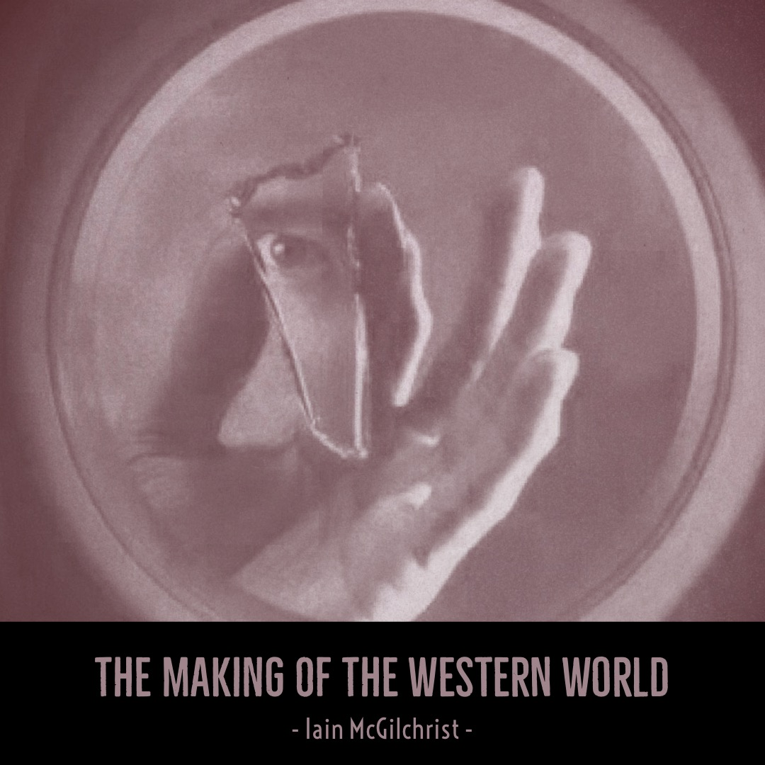 #115 | The Making Of The Western World: The Divided Brain w/ Iain McGilchrist