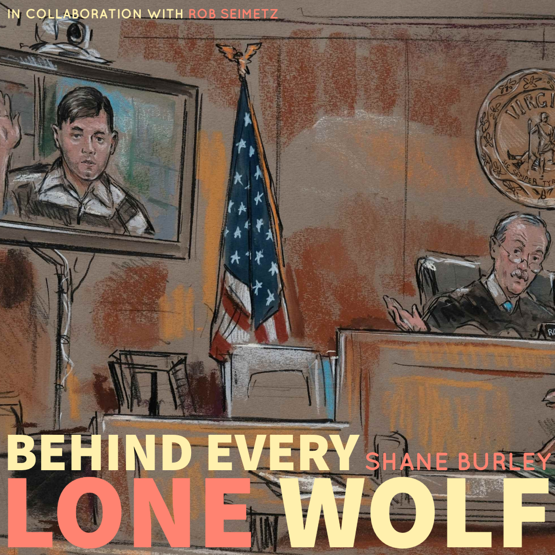 #175 | Behind Every Lone Wolf: An Examination Of A Far-Right Insurgency w/ Shane Burley