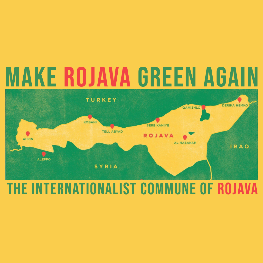 #189 | Make Rojava Green Again: The Ecological Society w/ The Internationalist Commune Of Rojava