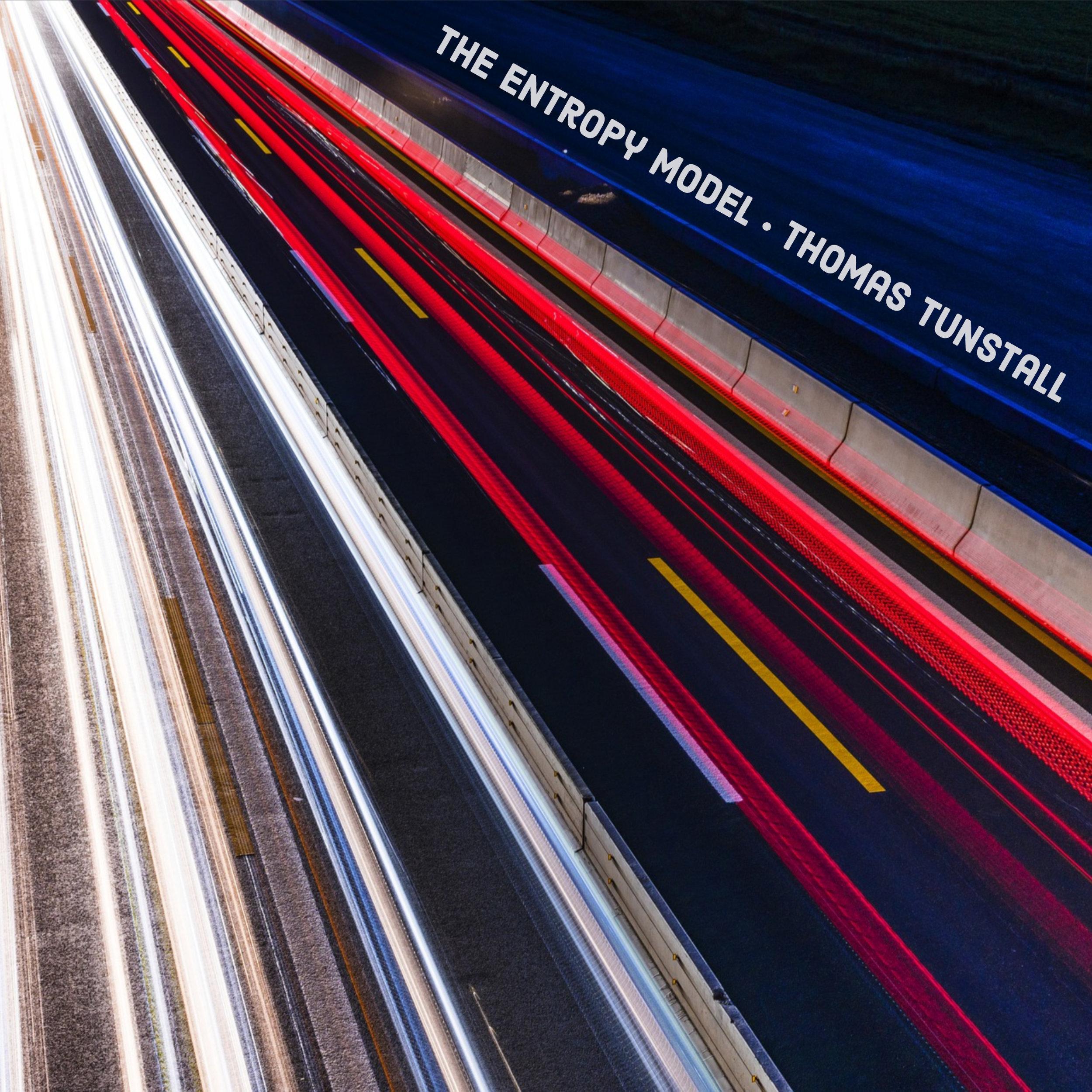 The Entropy Model w/ Thomas Tunstall