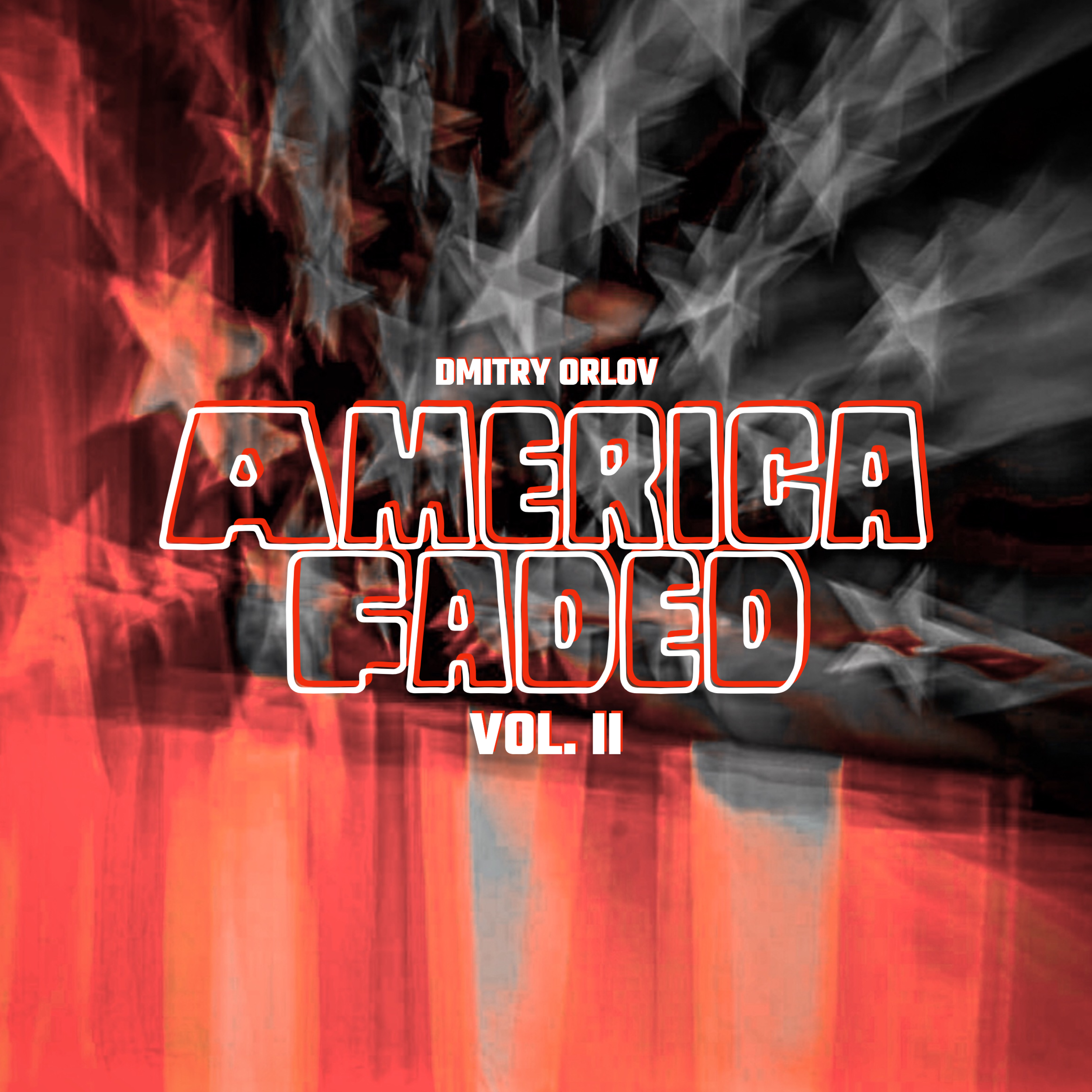 #192 | America Faded Vol. II: The Precipitous Decline Of The U.S. Empire w/ Dmitry Orlov