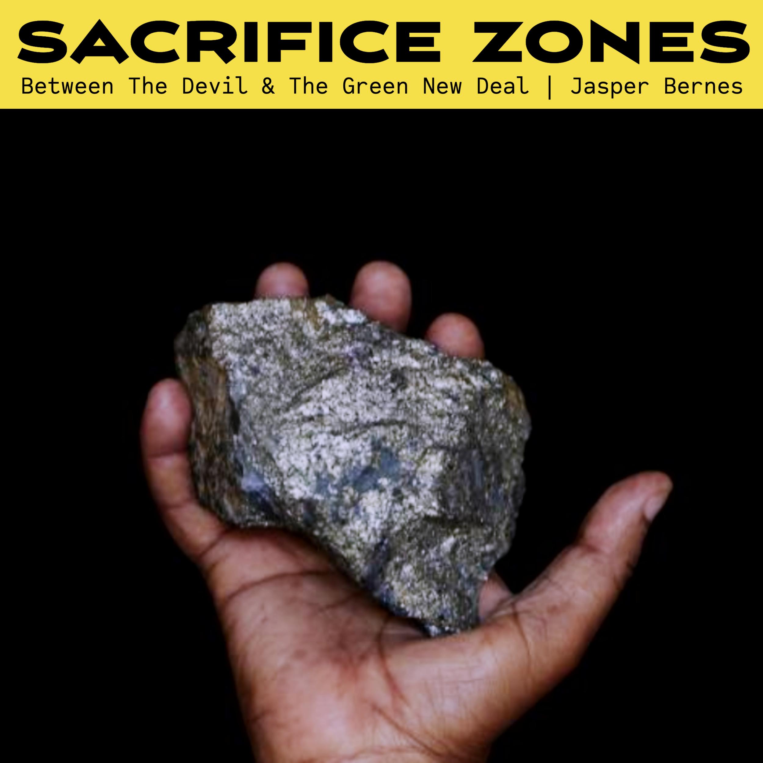 #198 | Sacrifice Zones: Between The Devil & The Green New Deal w/ Jasper Bernes