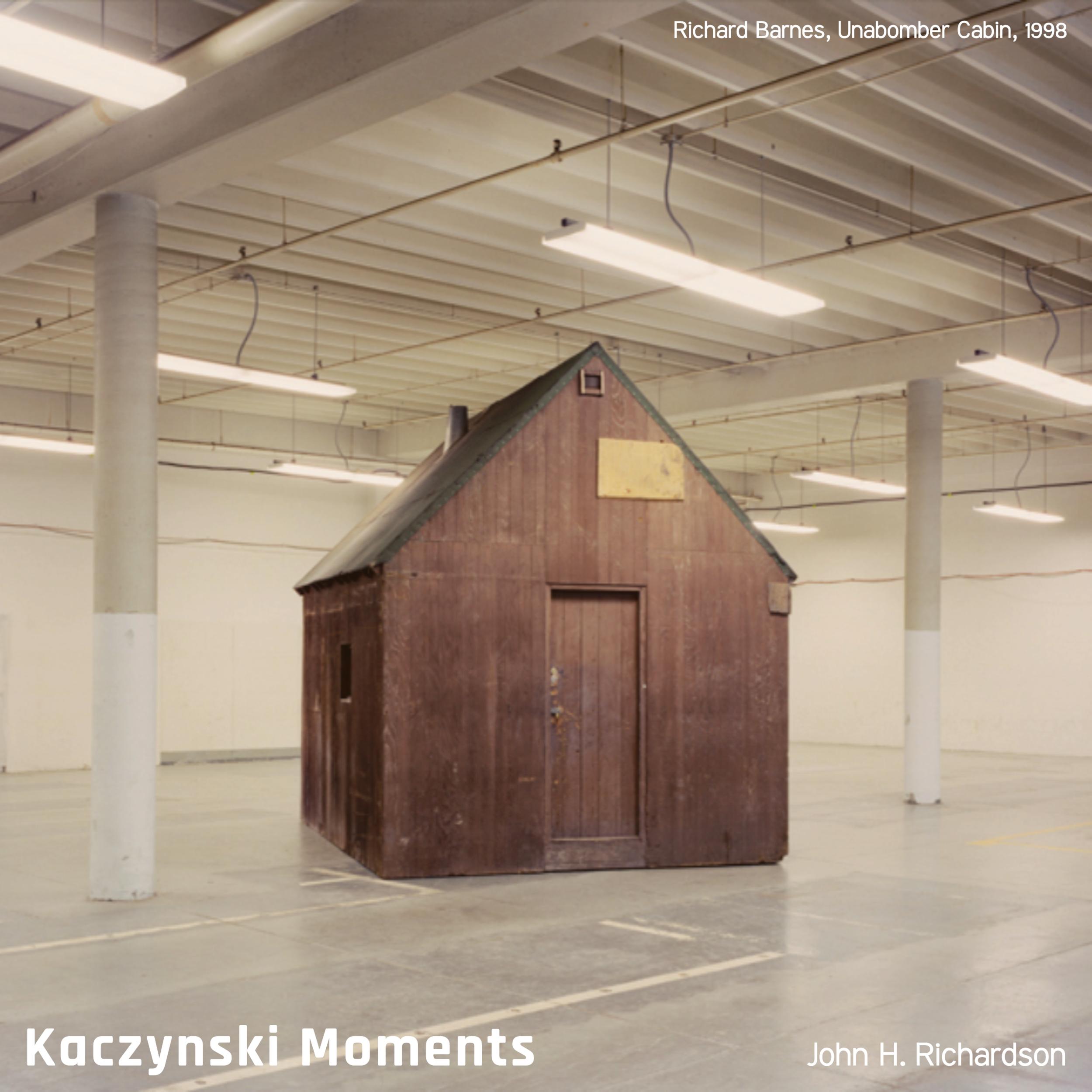#199 | Kaczynski Moments: A Generation Of Unabomber Acolytes (& Apostates) w/ John H. Richardson