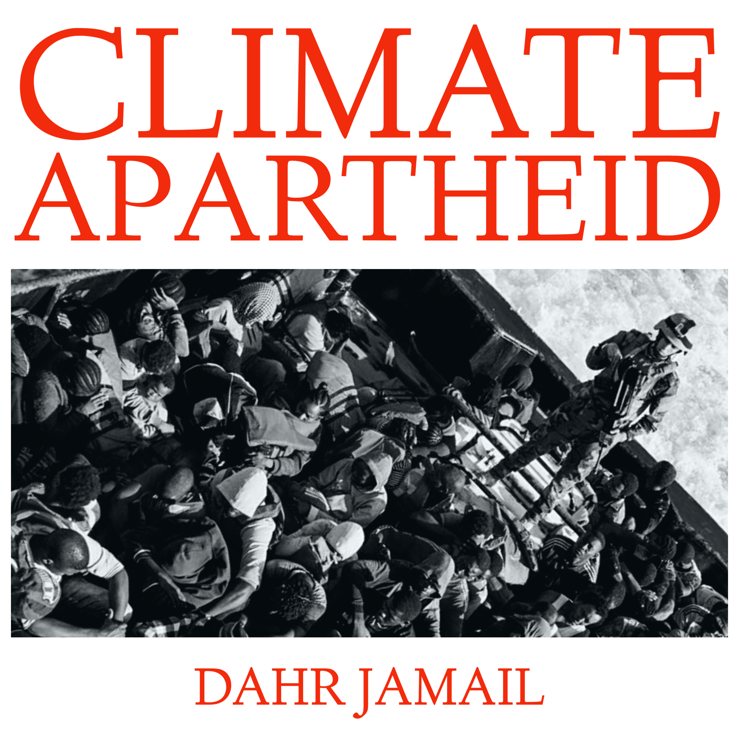 #205 | Climate Apartheid: We Will All Be Climate Refugees, Eventually w/ Dahr Jamail