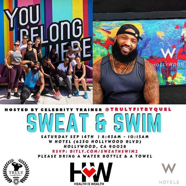 SWEAT N' SWIM w/ @trulyfitbyquel this Saturday apart of Health is Wealth Weekend. Link is in the bio. See you there. . . Follow @healthiswealth_lifestyle  Hashtag - teamhealthiswealth Tag - @healthiswealth_lifestyle —— https://Healthiswealthlifestylellc.com . . #FitQuote #FitnessMotivation #Fitspo #GetFit #GoalSetting #YouCanDoIt #FitnessGoals #TrainHard #NoExcuses #Cardio  #Fitness #FitnessAddict #Heavyweights #GetStrong #Smallbusiness #GymLife #GymTime #NoPainNoGain #Sweat #WeightTraining #Workout #inspiration #losangeles #party #anniversary
