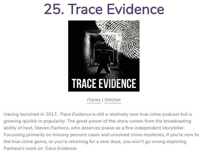 WhatPods.com - Trace Evidence was listed by WhatPods.com as one of the Best True Crime Podcasts.