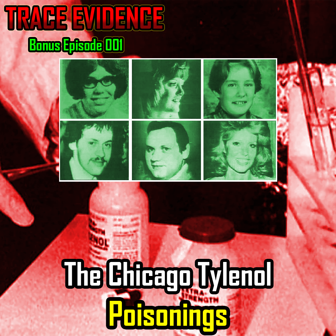 Bonus Ep 01 - The Chicago Tylenol Poisonings