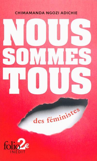 DÉCEMBRE|DECEMBER  CHIMAMANDA NGOZI ADICHIE  FR: Nous Sommes Tous Des Féministes