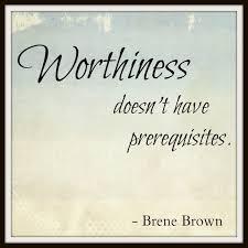 Worthiness Brene Brown.jpg