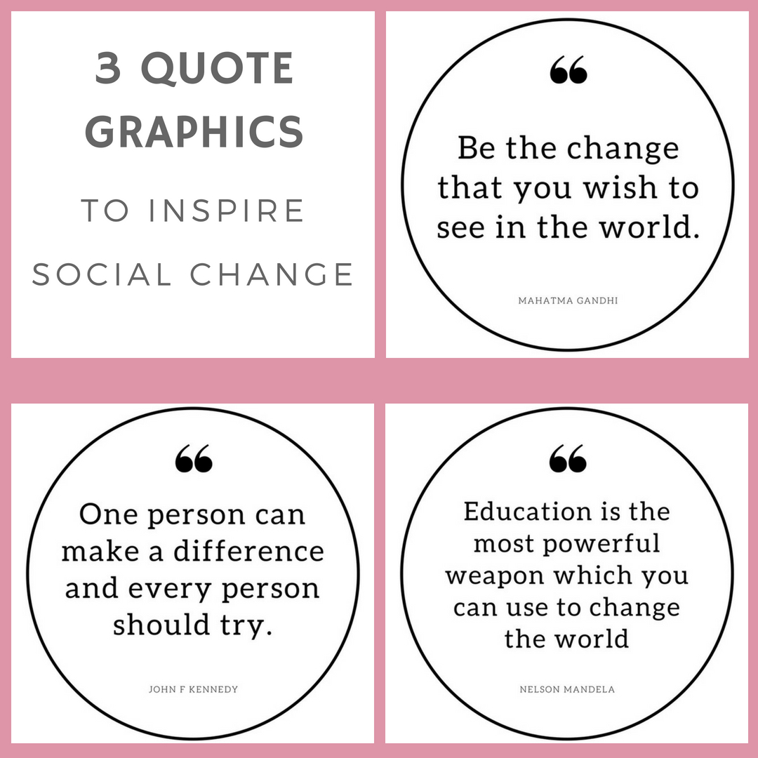 3 quote graphics to inspire social change