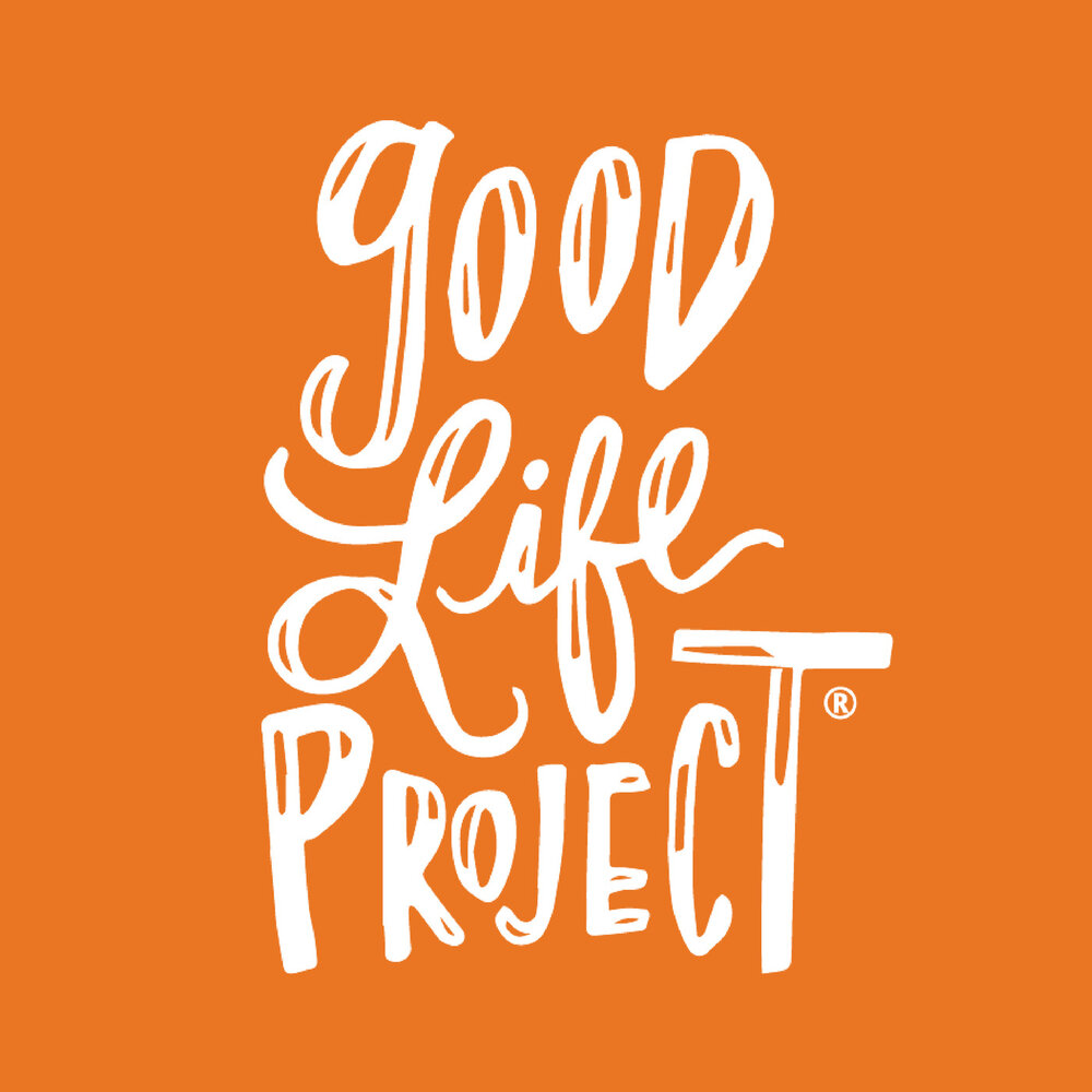 good life project podcast mental health