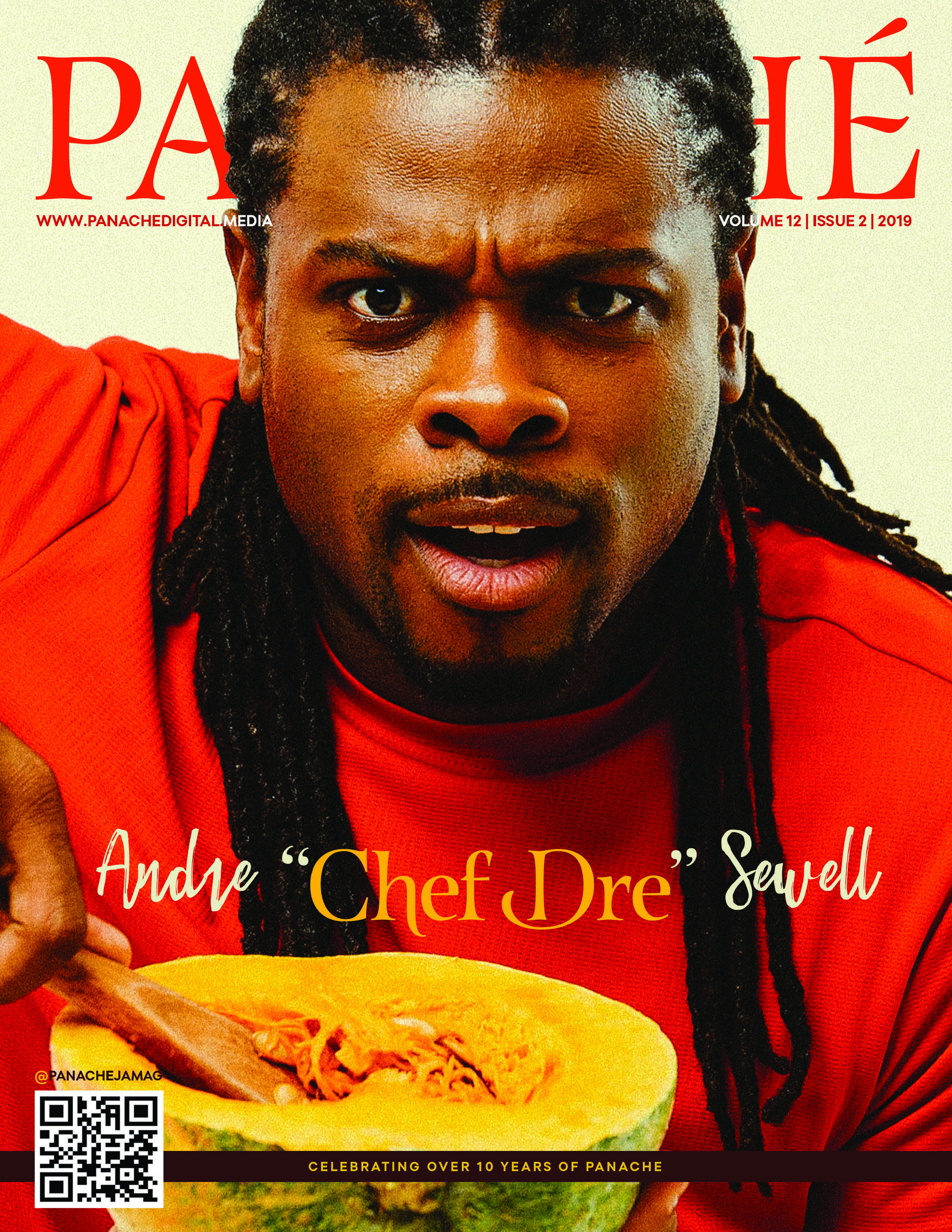 PANACHE Issue 2 2019 - Enjoy our exclusive interviews with Chef Dre and Danusia Francis…. so much more inside! Dive in and enjoy!